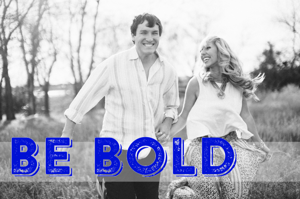 be bold 2